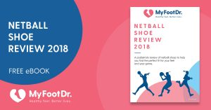 My FootDr Netball Shoe Review